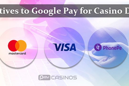 Google Pay for casino deposits